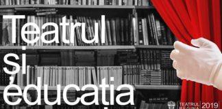Teatru și educație la Teatrul Regina Maria